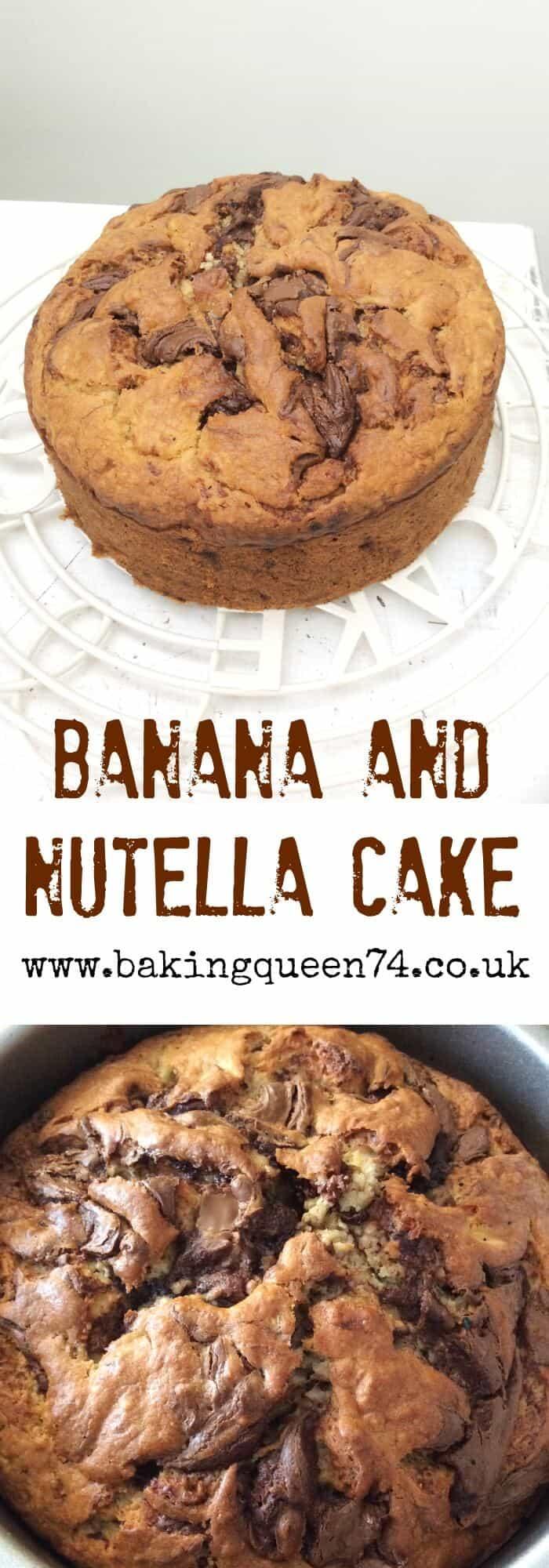 Banana and Nutella Cake - BakingQueen74