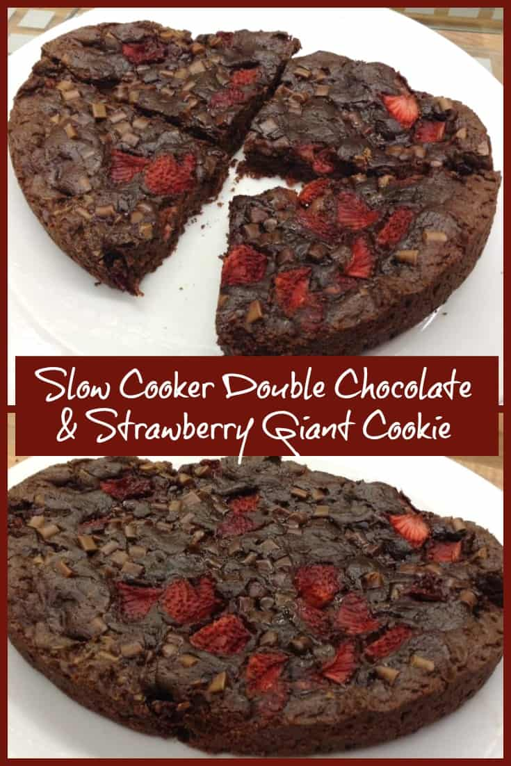 Slow Cooker Double Chocolate and Strawberry Giant Cookie