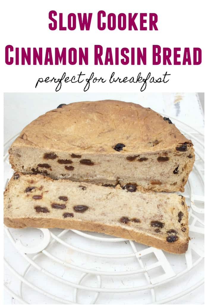Slow cooker cinnamon raisin bread - bake a delicious cinnamon raisin loaf for breakfast in your crockpot