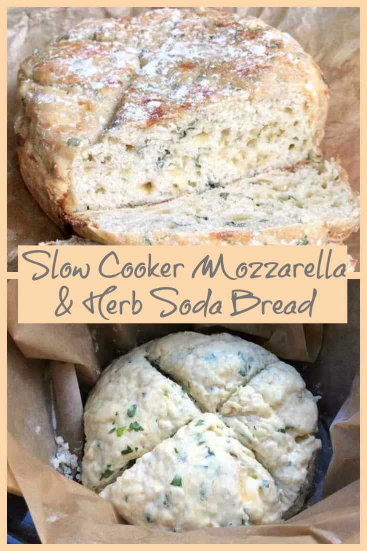 Slow Cooker Mozzarella and Herb Soda Bread Recipe