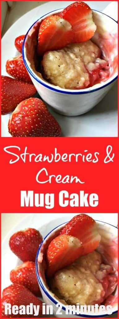 Strawberries and Cream Mug Cake - a summery indulgent microwave mug cake to fix that strawberry craving