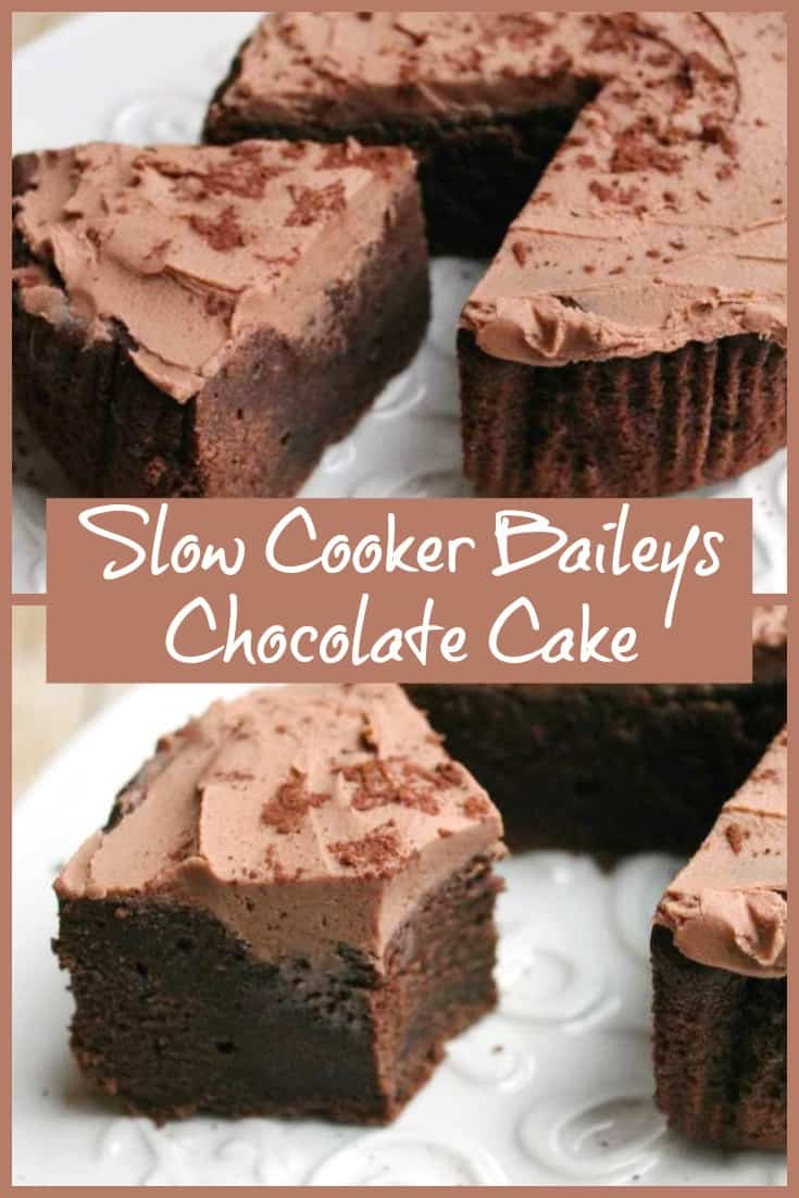 Slow Cooker Baileys Chocolate Cake