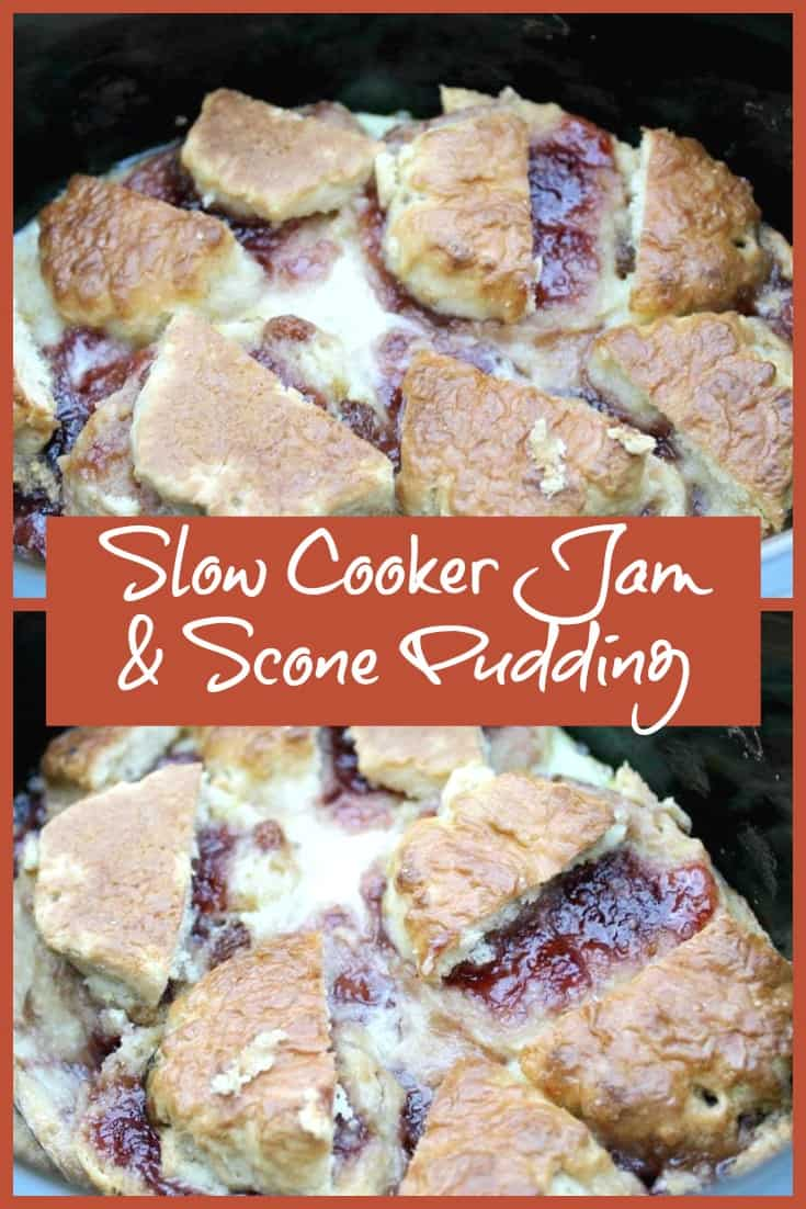 Slow Cooker Jam & Scone Pudding