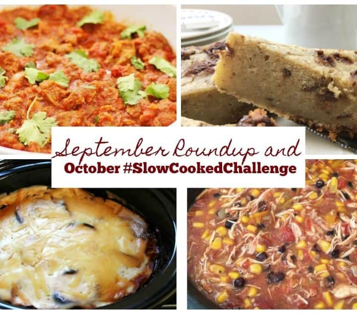 September roundup and October Slow Cooked Challenge