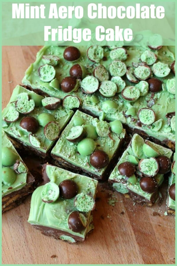 Mint Aero Chocolate Fridge Cake