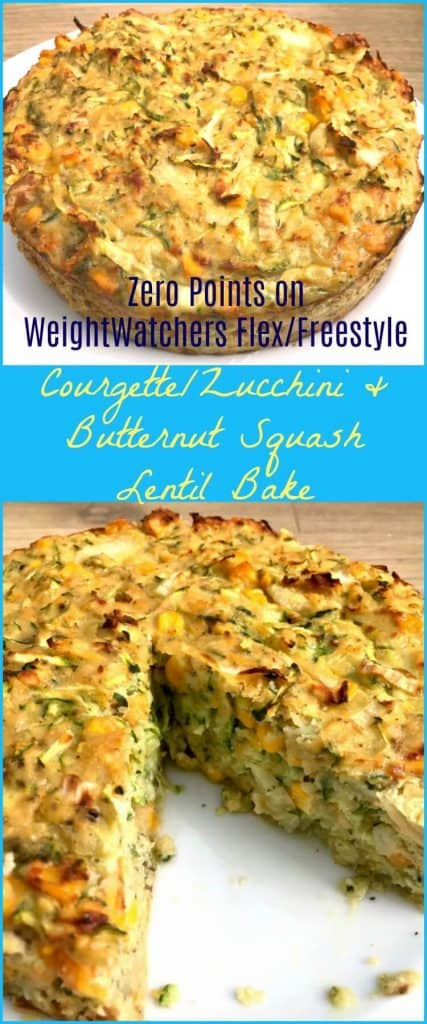 Amazing healthy zero point recipe on WeightWatchers Flex and Freestyle programs - courgette/zucchini and butternut squash lentil bake is a delicious healthy lunch or main meal option