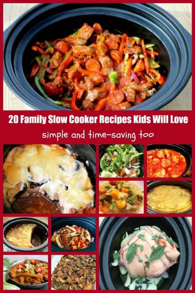 20 family slow cooker recipes kids will love - simple and time-saving too!