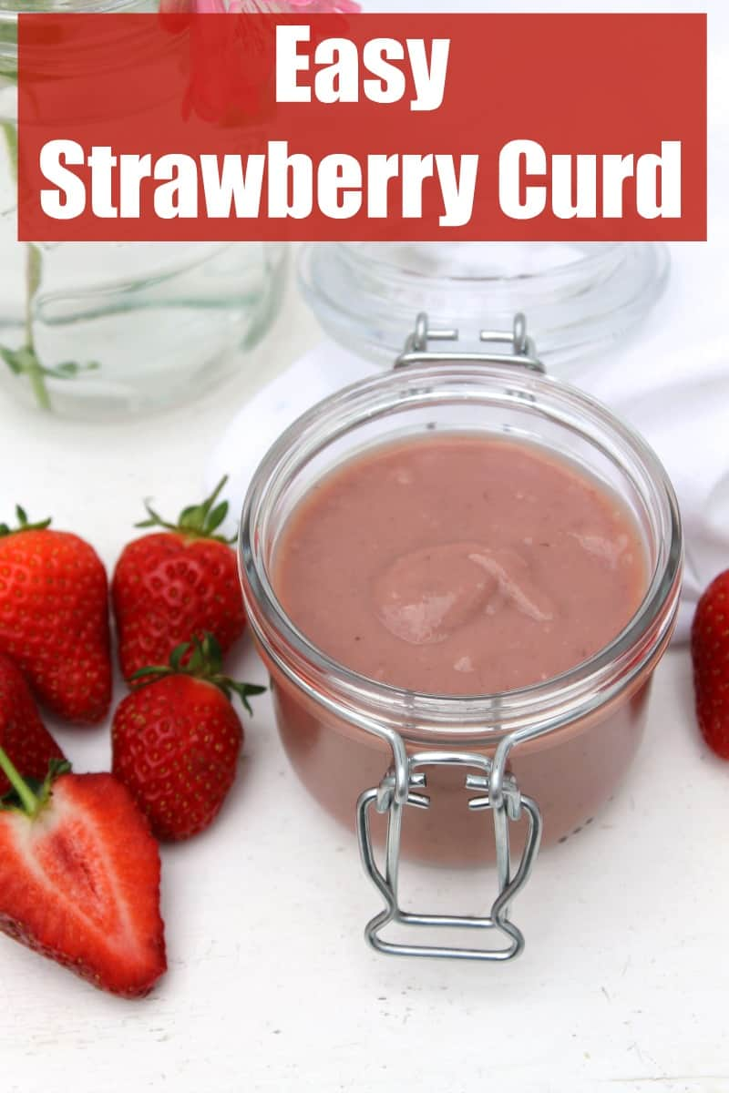 Jar of strawberry curd and strawberries with text collage.